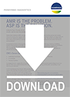 AMR is the Problem - ASP is the Solution